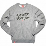 Kream strictly fuck you crewneck grey